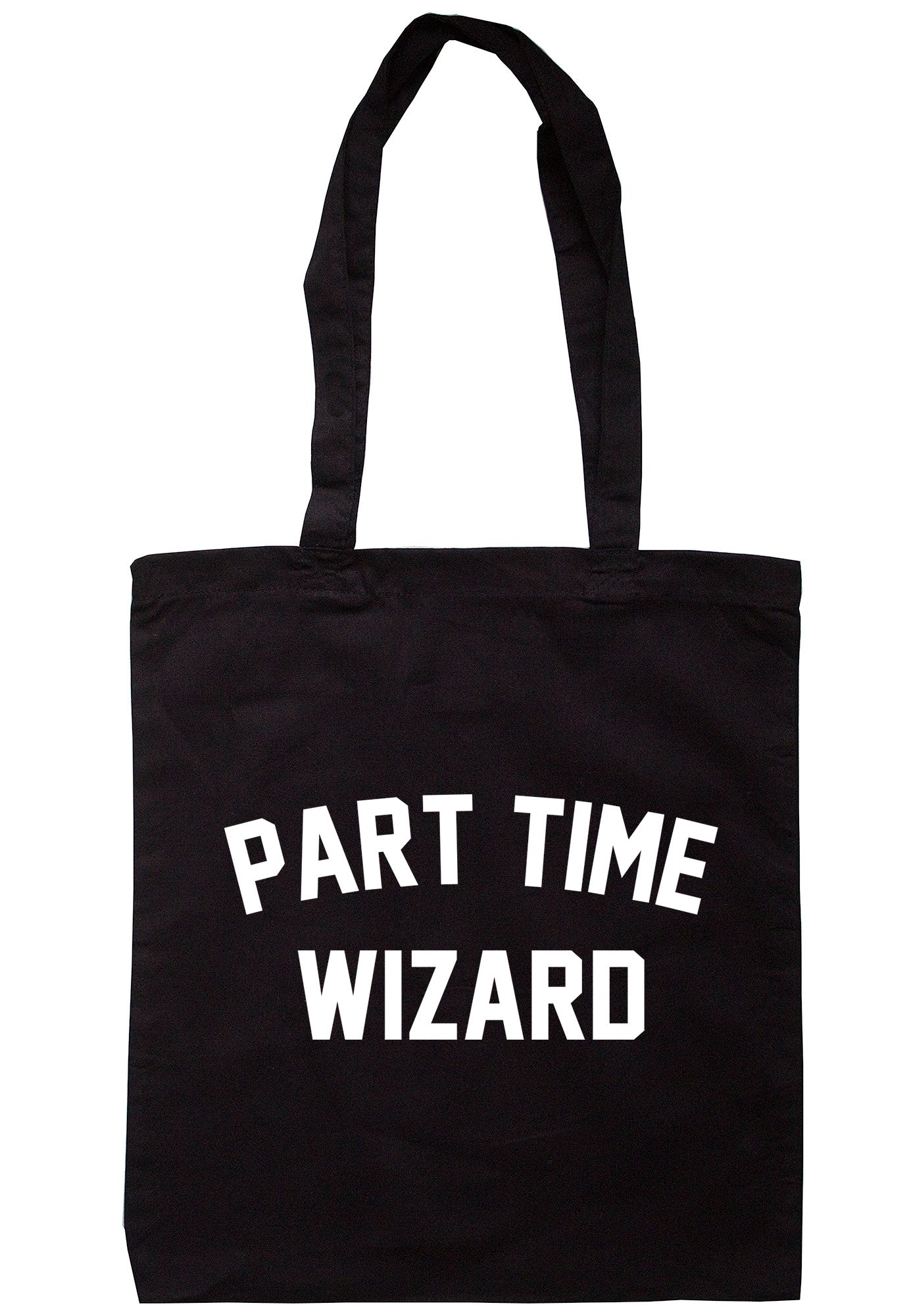 Part Time Wizard Tote Bag TB0550 - Illustrated Identity Ltd.