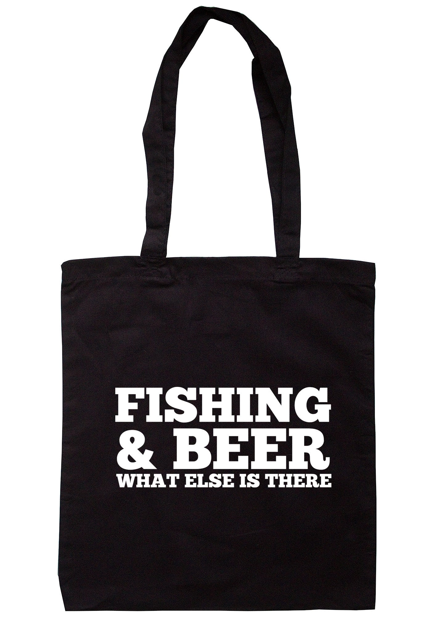 Fishing & Beer What Else Is There Tote Bag TB0469 - Illustrated Identity Ltd.