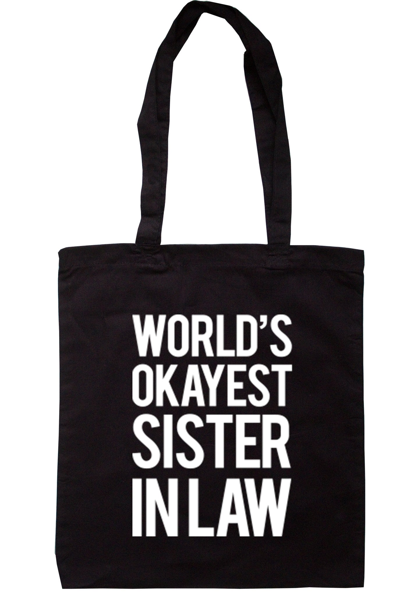 Worlds Okayest Sister In Law Tote Bag TB0032 - Illustrated Identity Ltd.