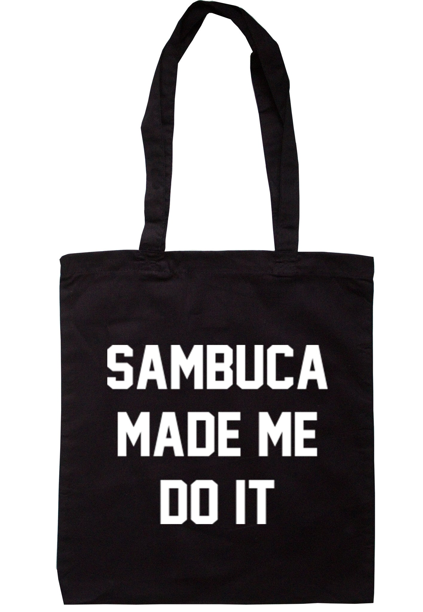 Sambuca Made Me Do It Tote Bag TB0016 - Illustrated Identity Ltd.