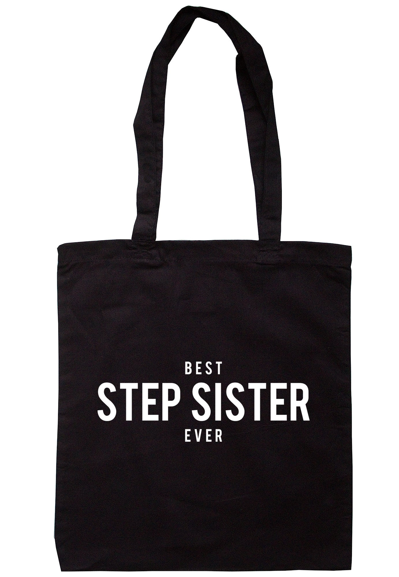 Best Step Sister Ever Tote Bag TB1255