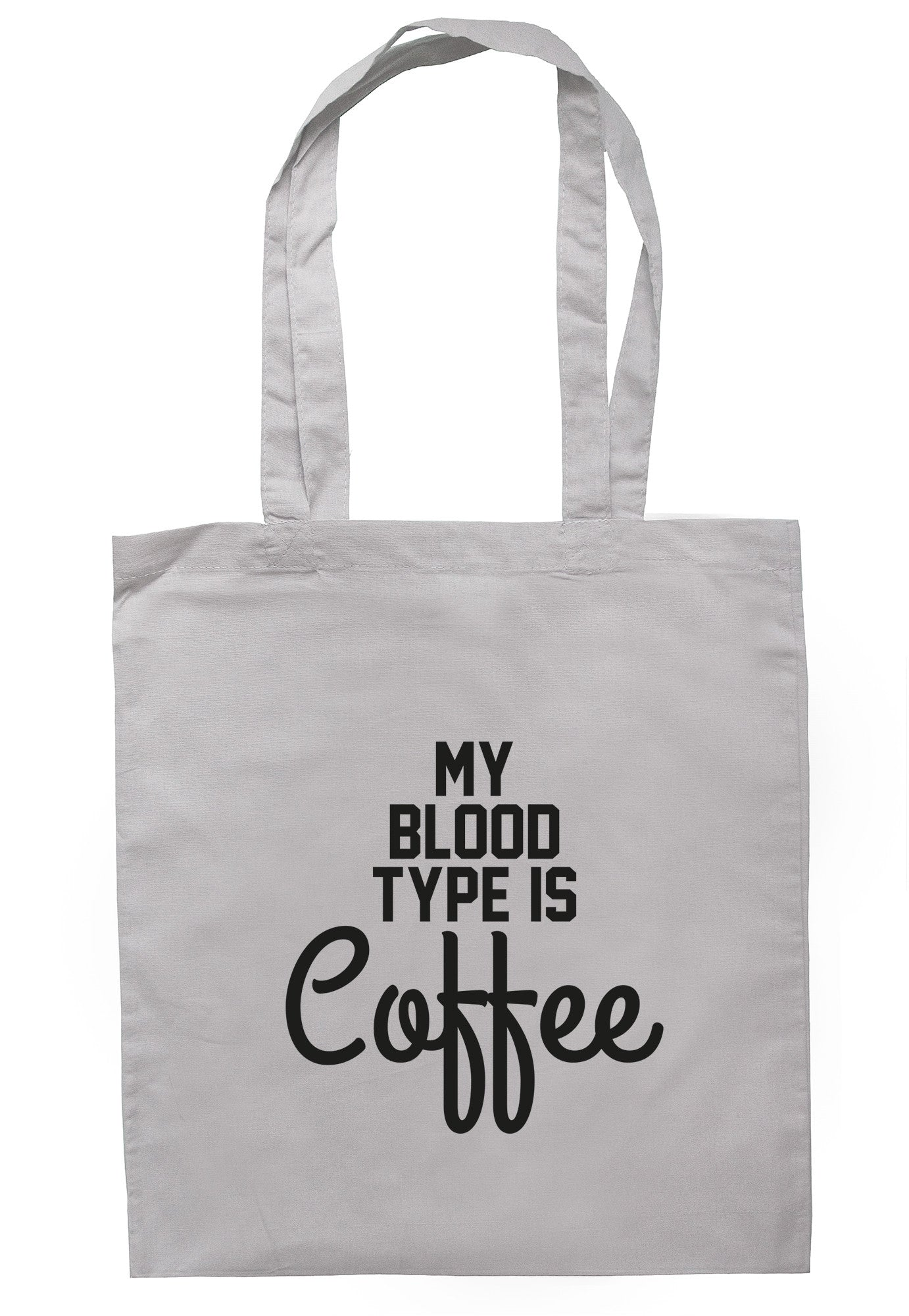 My Blood Type Is Coffee Tote Bag TB0483 - Illustrated Identity Ltd.