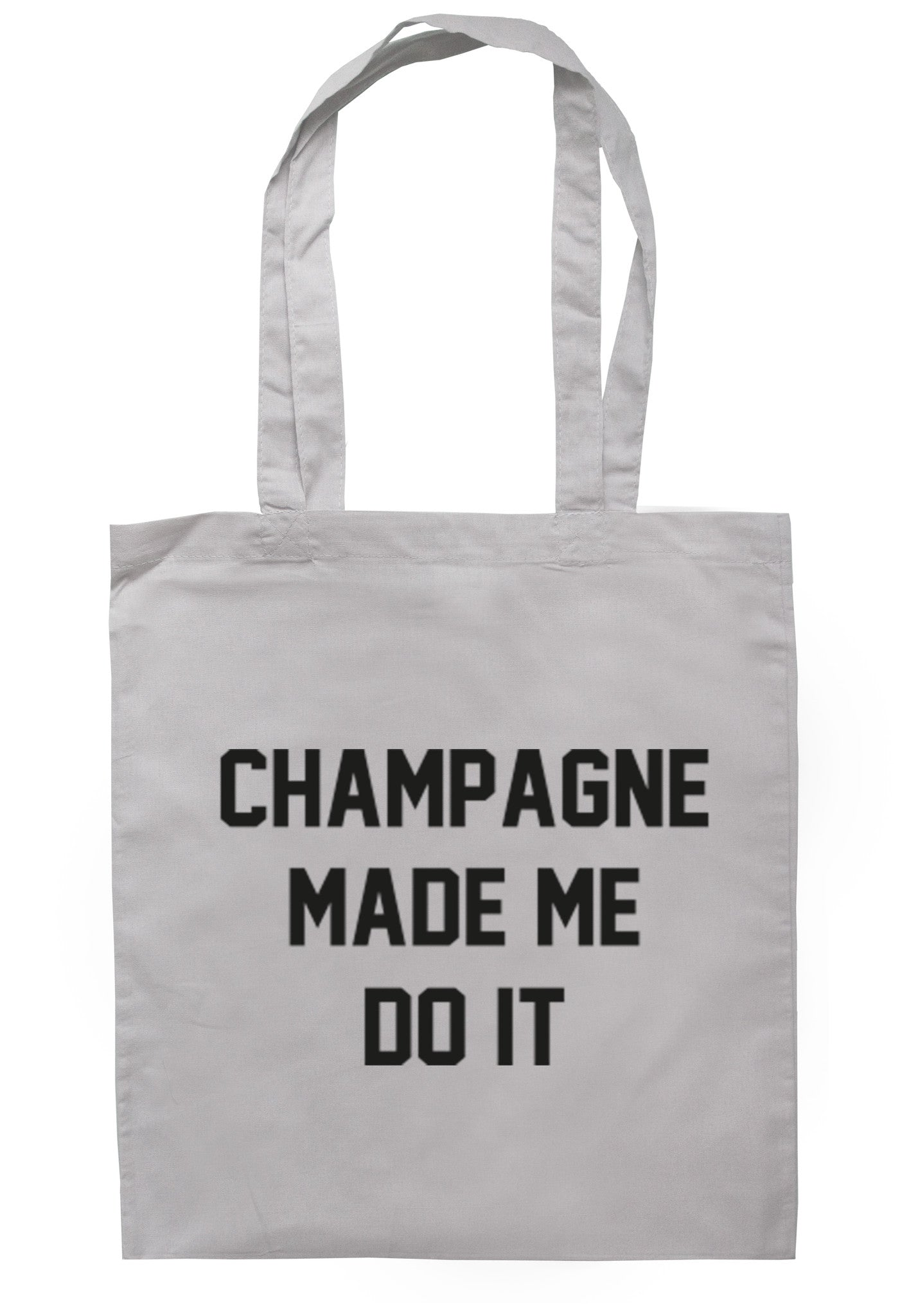 Champagne Made Me Do It Tote Bag TB0014 - Illustrated Identity Ltd.