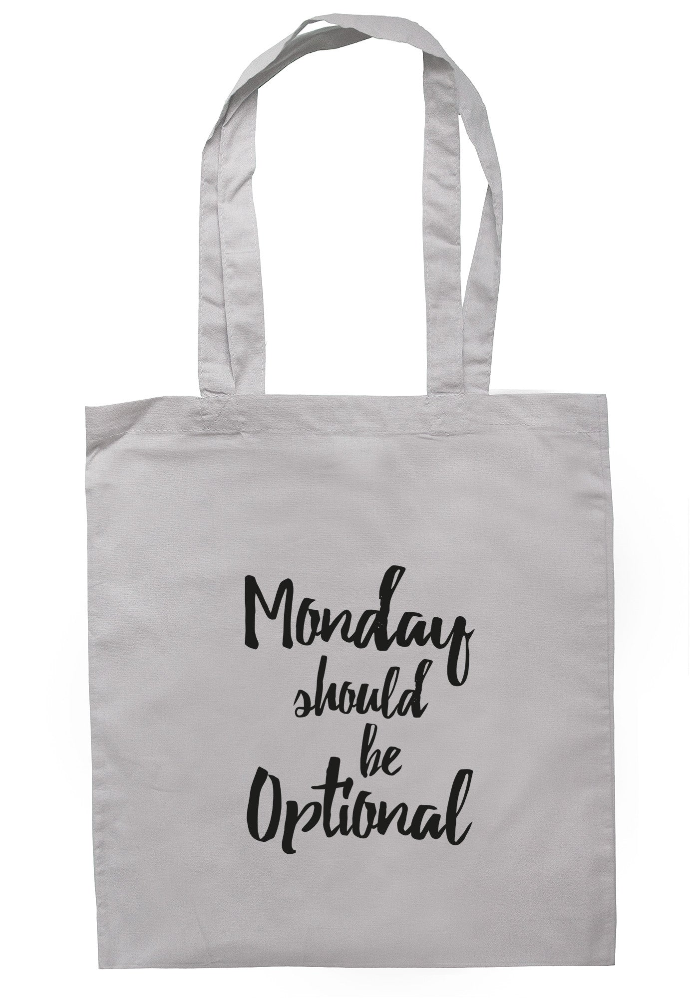 Monday Should Be Optional Tote Bag TB0478 - Illustrated Identity Ltd.