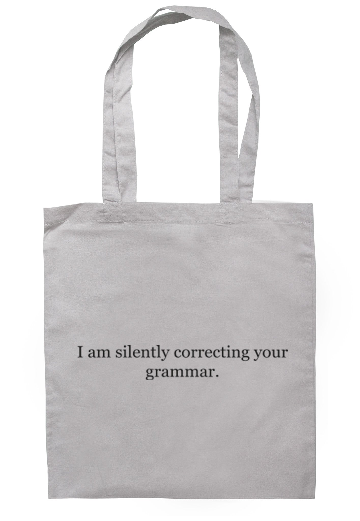 I Am Silently Correcting Your Grammar Tote Bag TB0061 - Illustrated Identity Ltd.