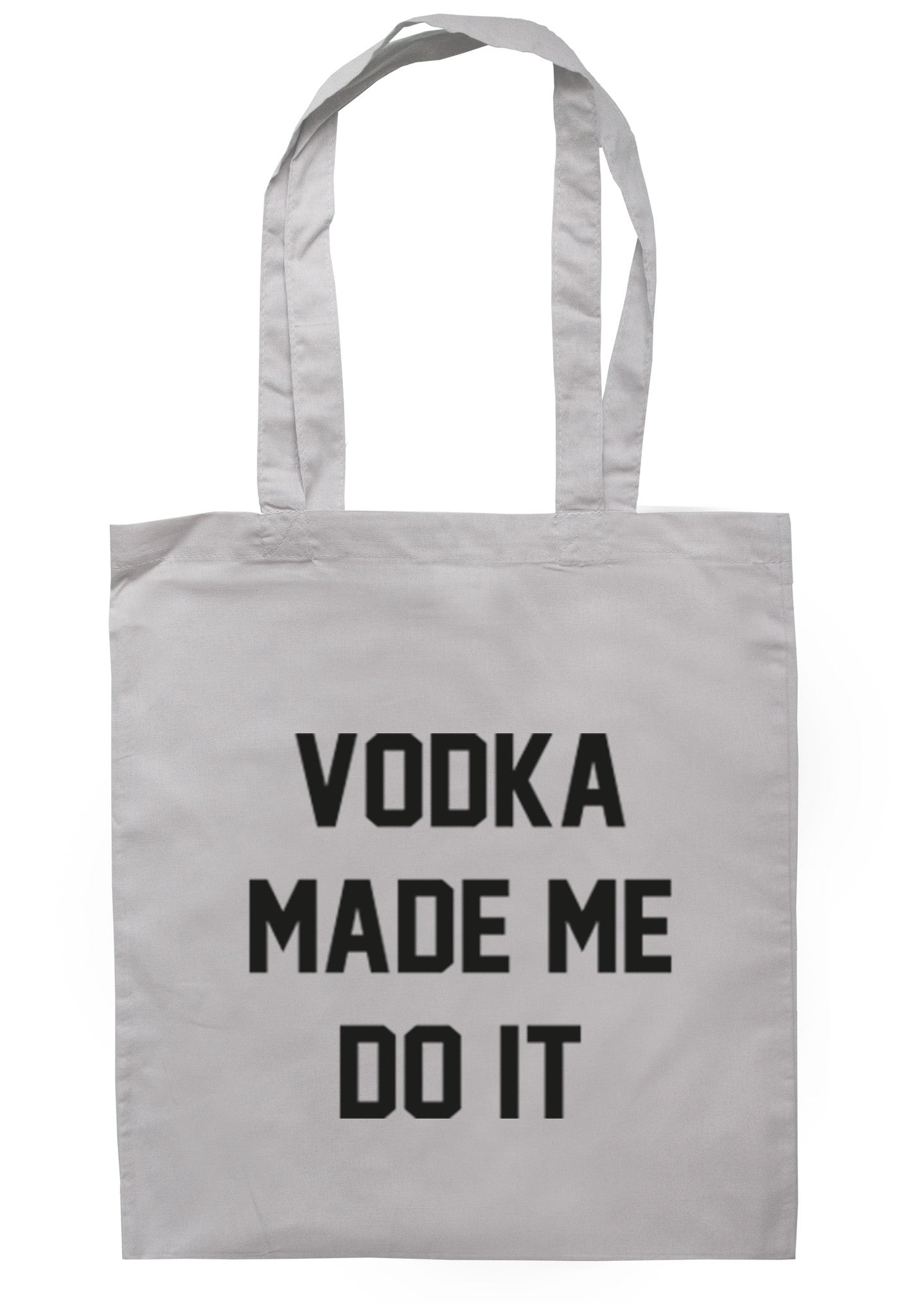 Vodka Made Me Do It Tote Bag TB0022 - Illustrated Identity Ltd.