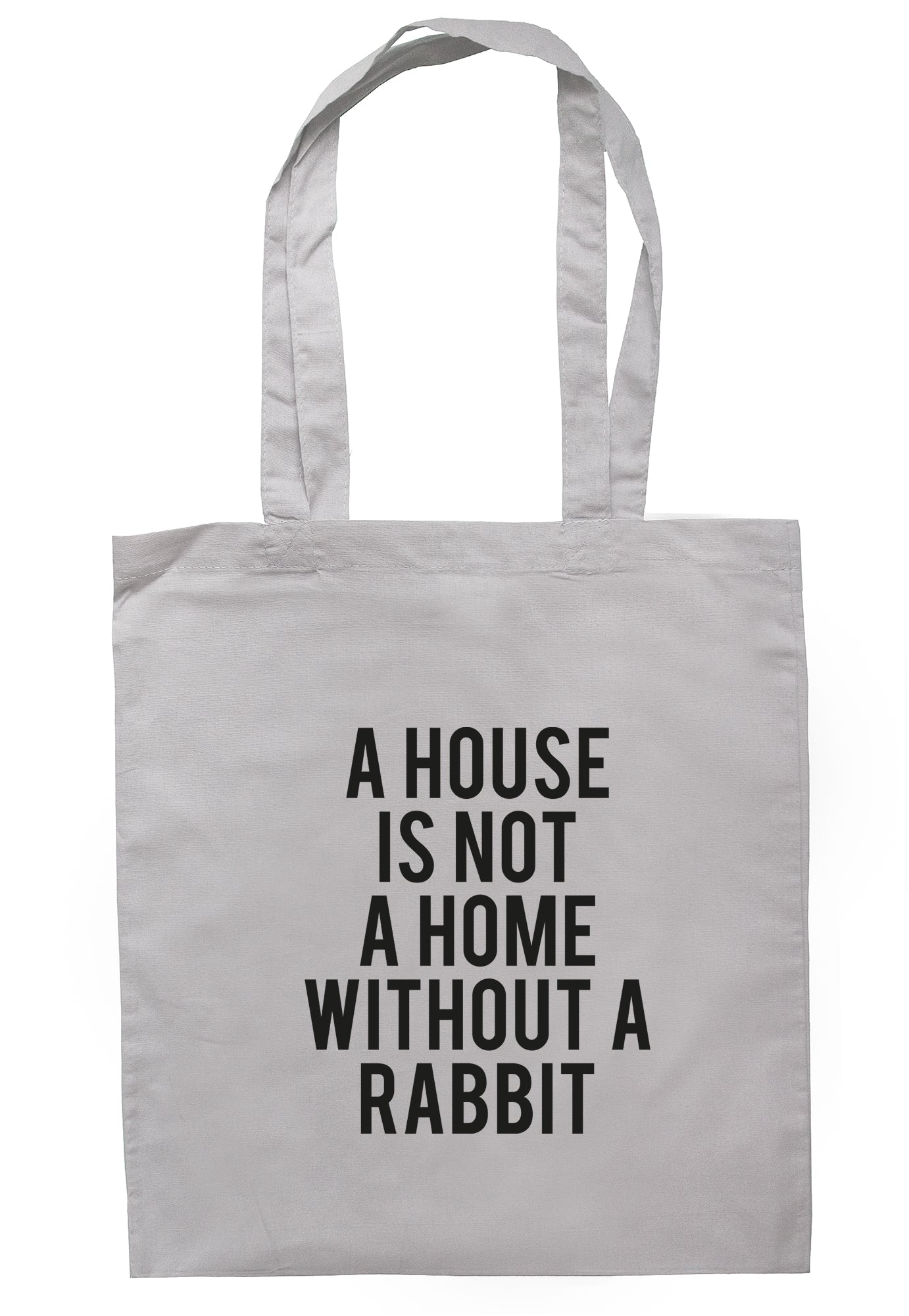 A House Is Not A Home Without A Rabbit Tote Bag TB1655 - Illustrated Identity Ltd.
