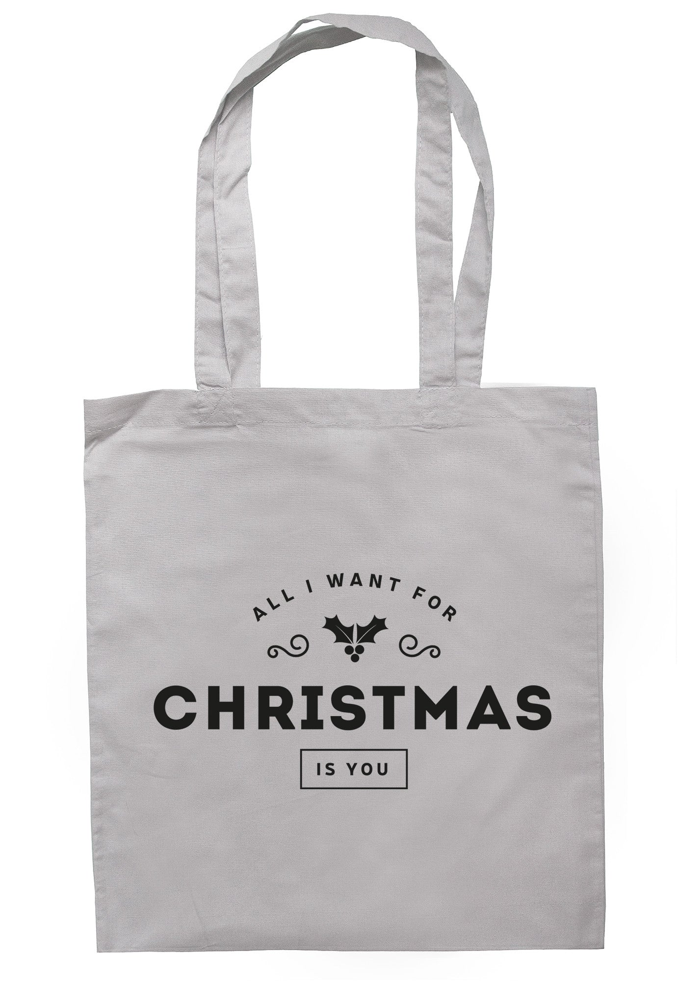 All I Want For Christmas Is You Design Tote Bag TB1044