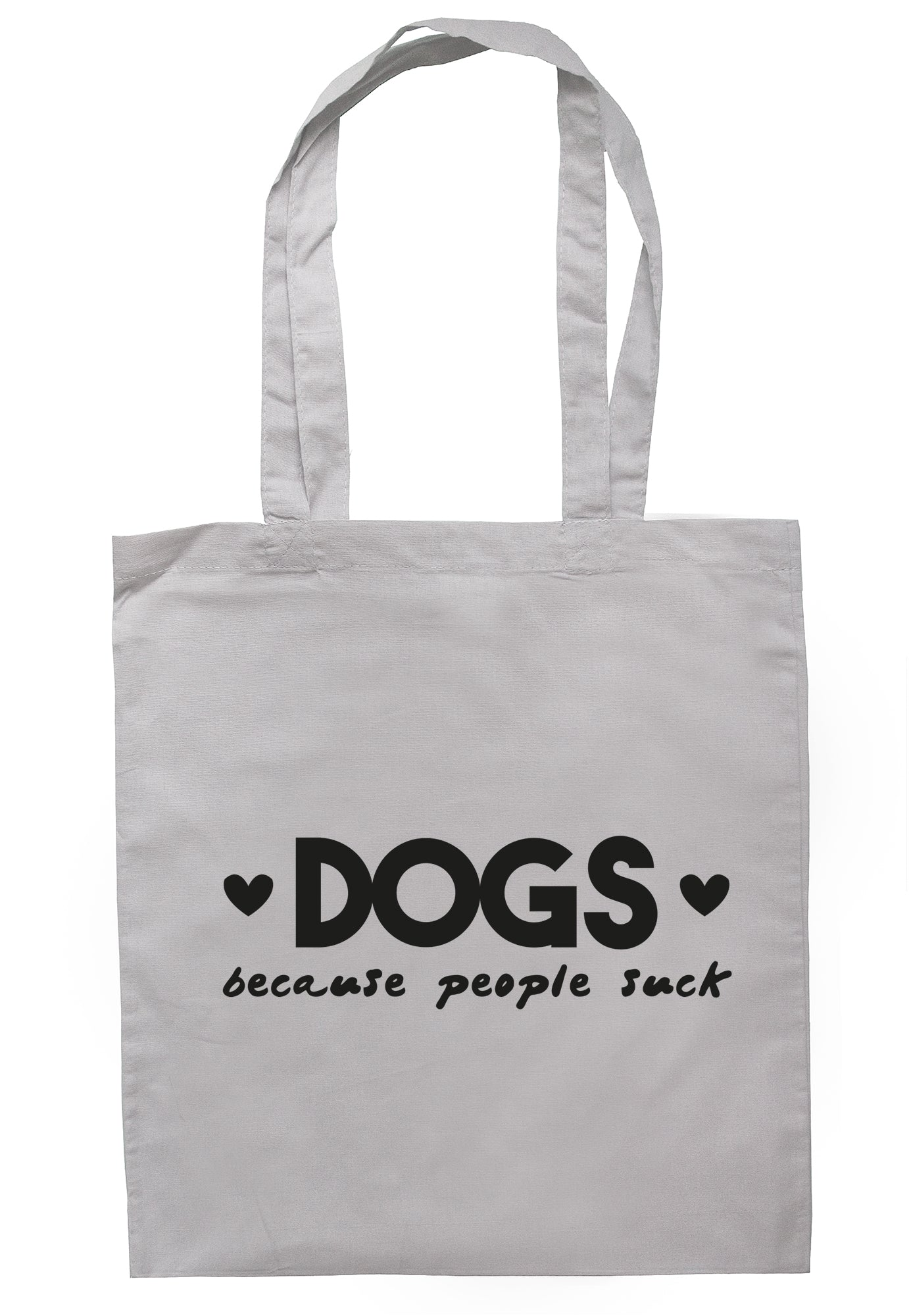 Dogs Because People Suck Tote Bag Long Handles TB1856