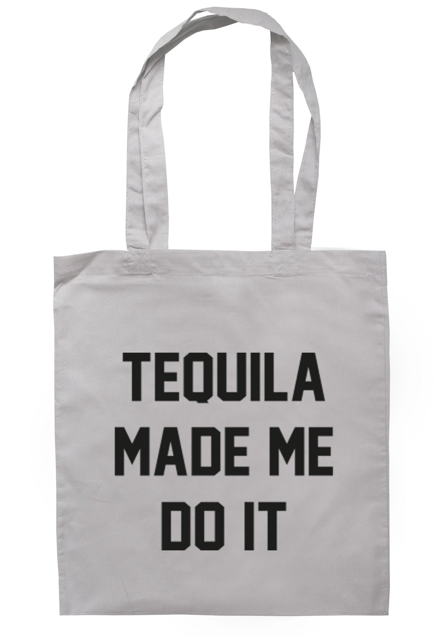 Tequila Made Me Do It Tote Bag TB0015 - Illustrated Identity Ltd.