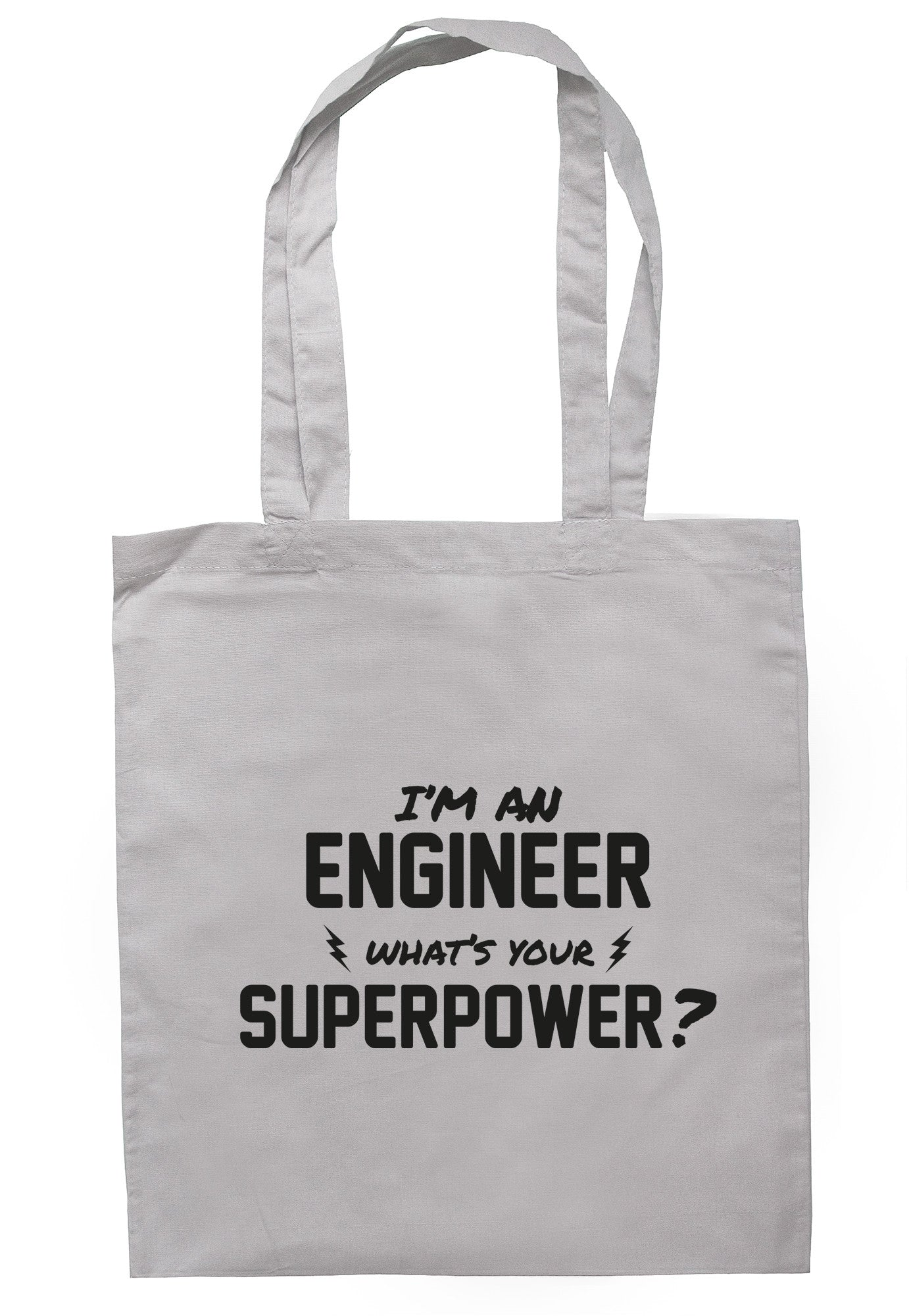I'm A Engineer What's Your Superpower? Tote Bag TB0515 - Illustrated Identity Ltd.