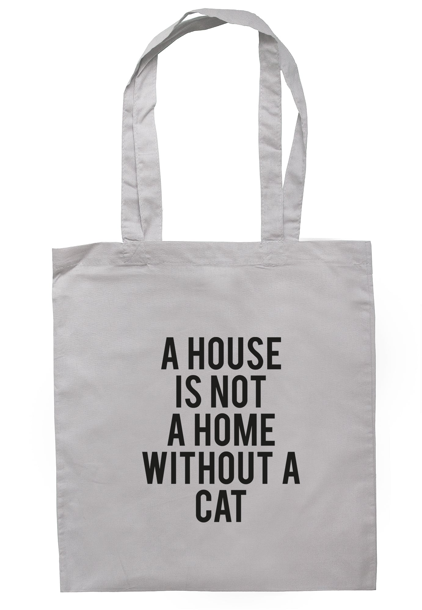 A House Is Not A Home Without A Cat Tote Bag TB1654 - Illustrated Identity Ltd.