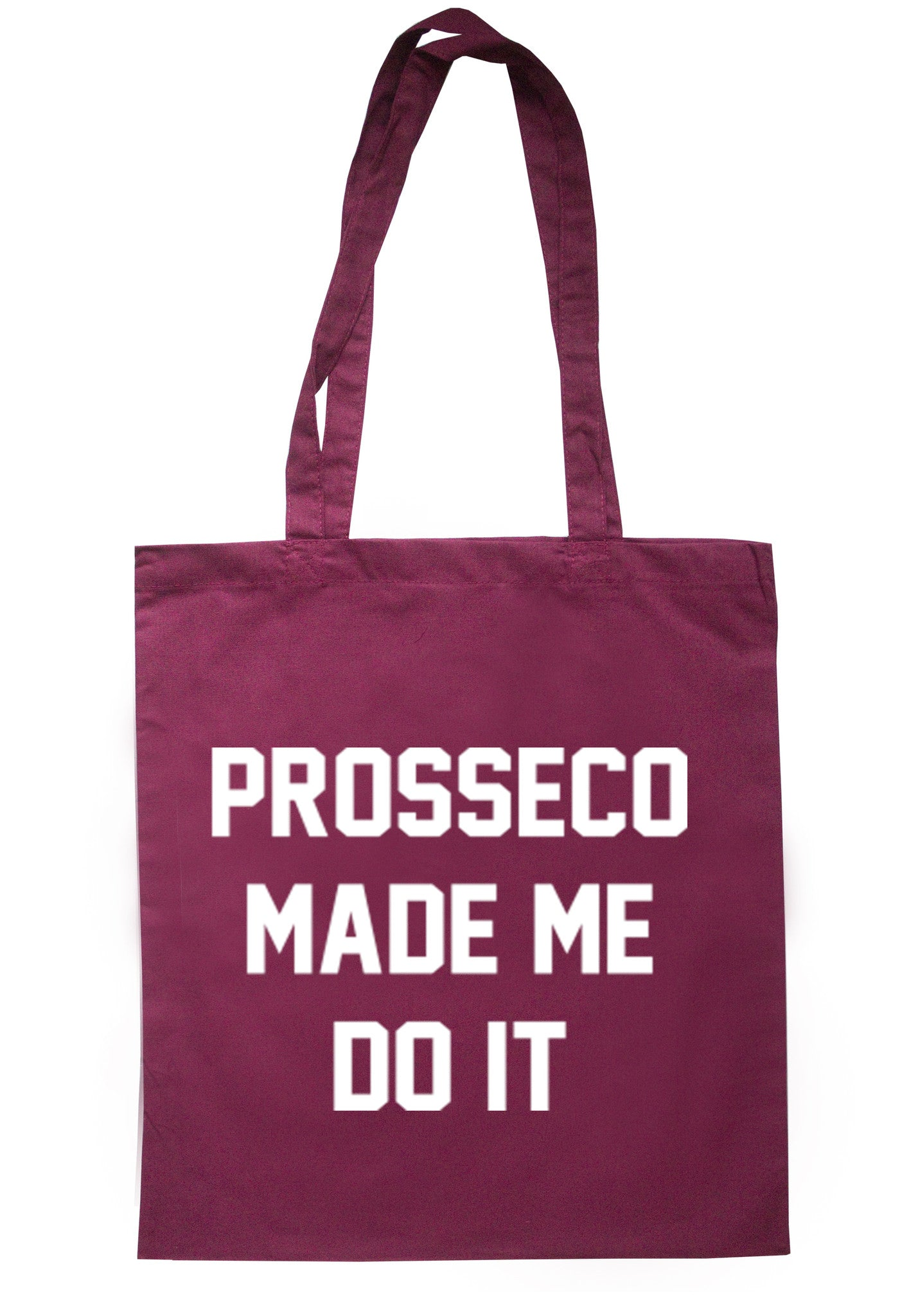 Prosseco Made Me Do It Tote Bag TB0013 - Illustrated Identity Ltd.