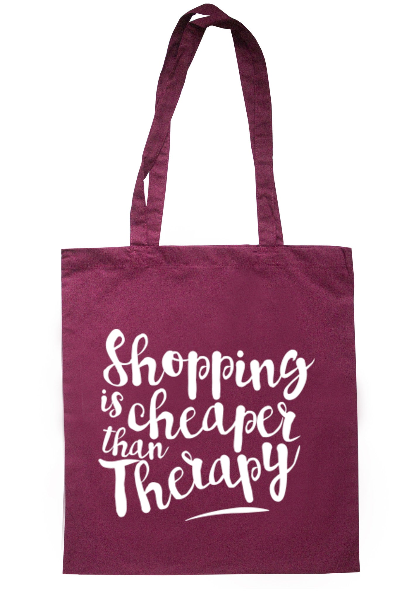 Shopping Is Cheaper Than Therapy Tote Bag TB0001 - Illustrated Identity Ltd.