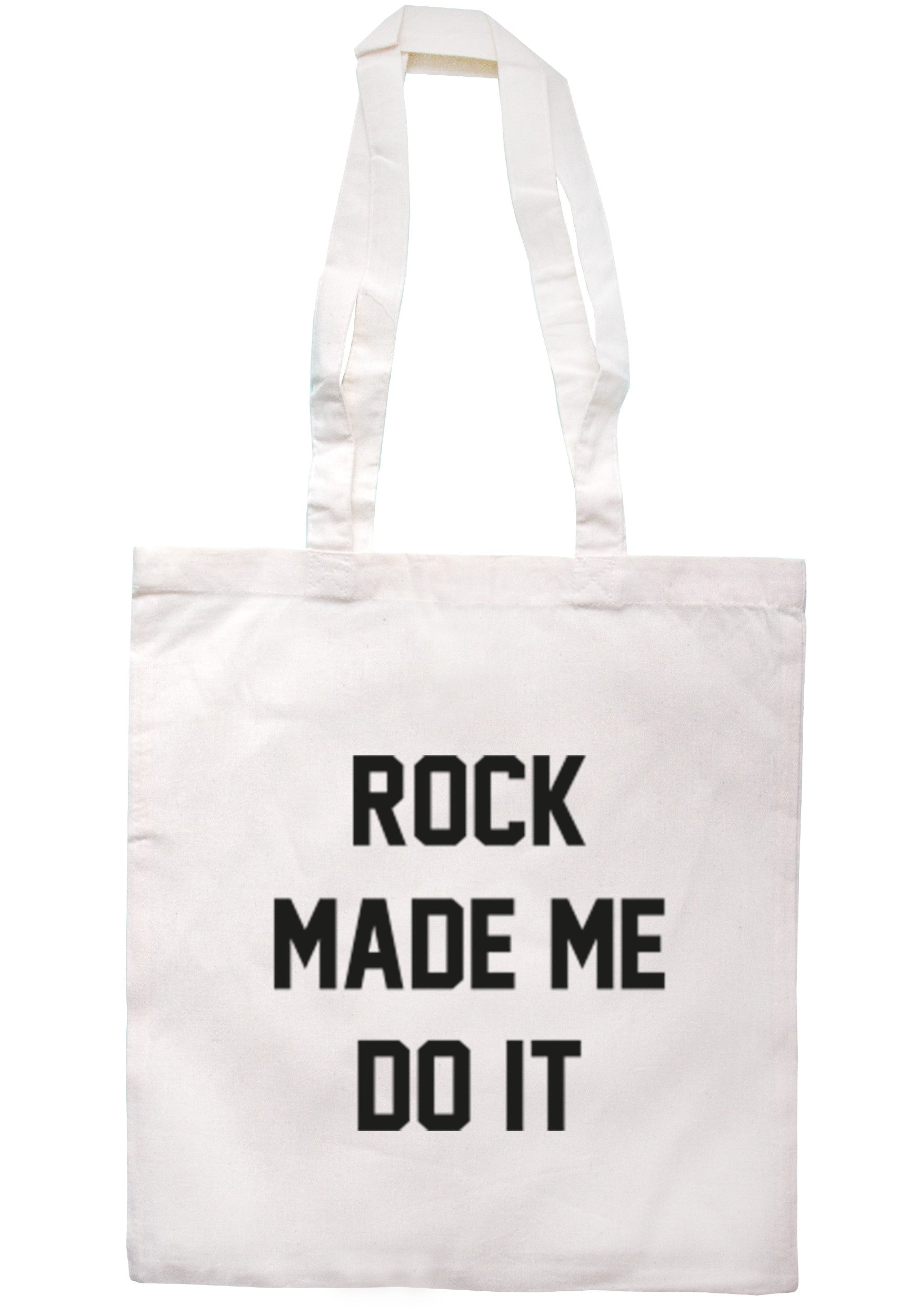 Rock Made Me Do It Tote Bag TB0183 - Illustrated Identity Ltd.