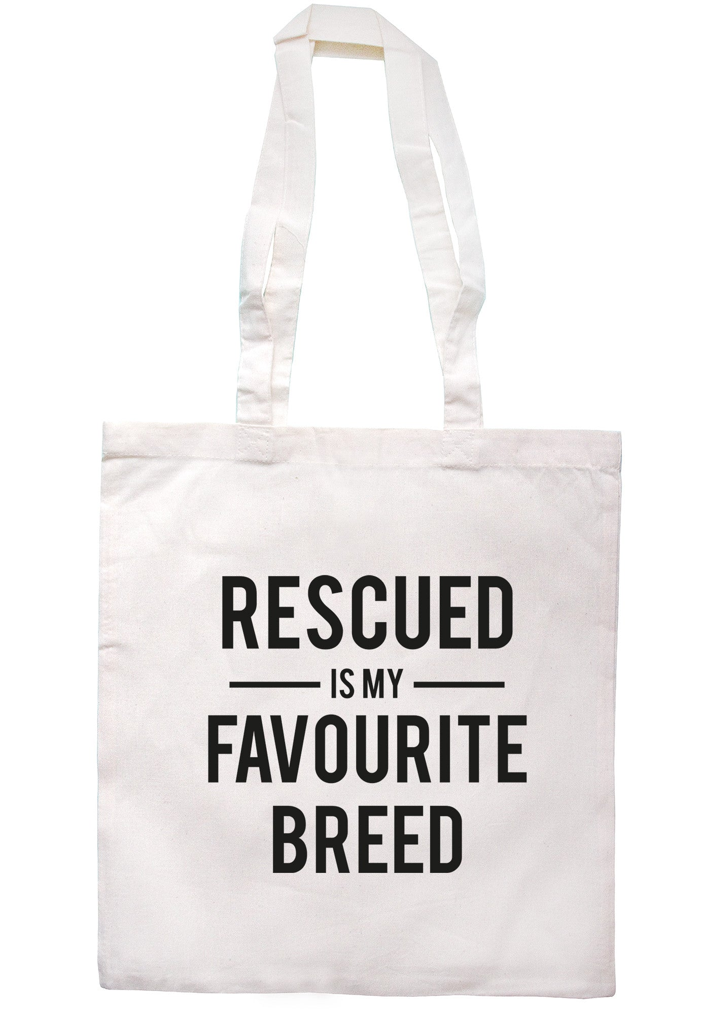 Rescued Is My Favourite Breed Tote Bag TB0453 - Illustrated Identity Ltd.