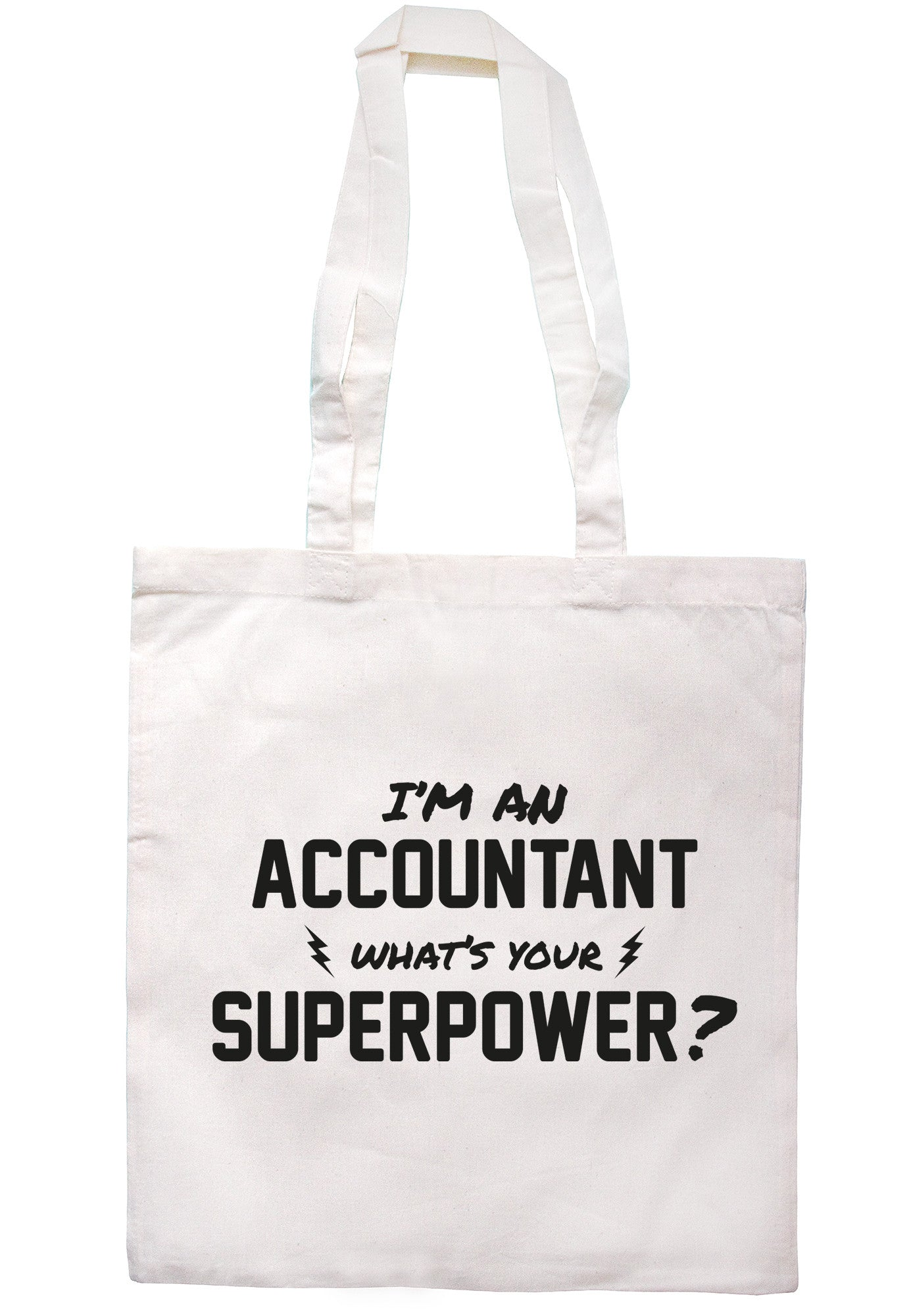I'm An Accountant What's Your Superpower? Tote Bag TB0498 - Illustrated Identity Ltd.