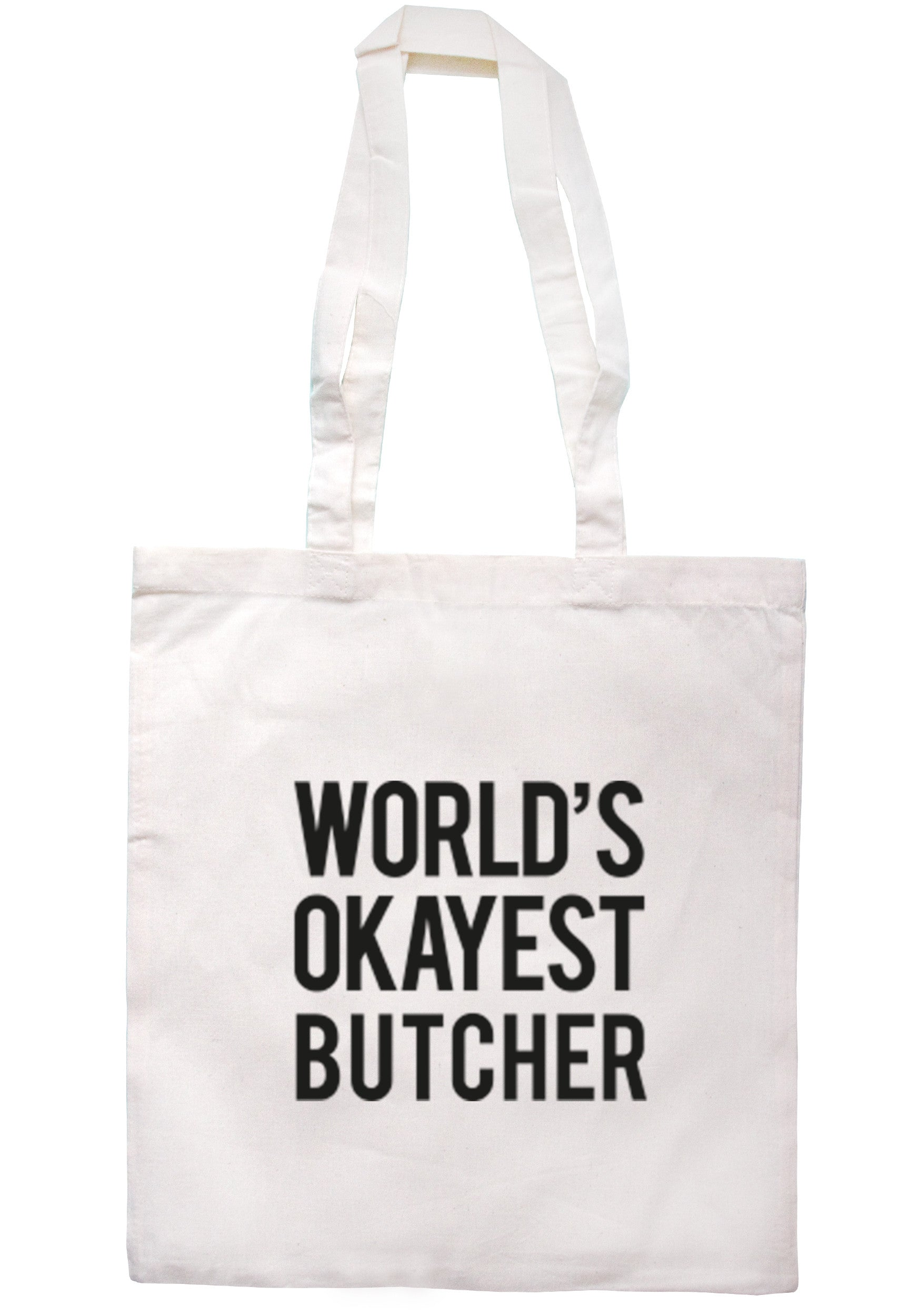 Worlds Okayest Butcher Tote Bag TB0306 - Illustrated Identity Ltd.