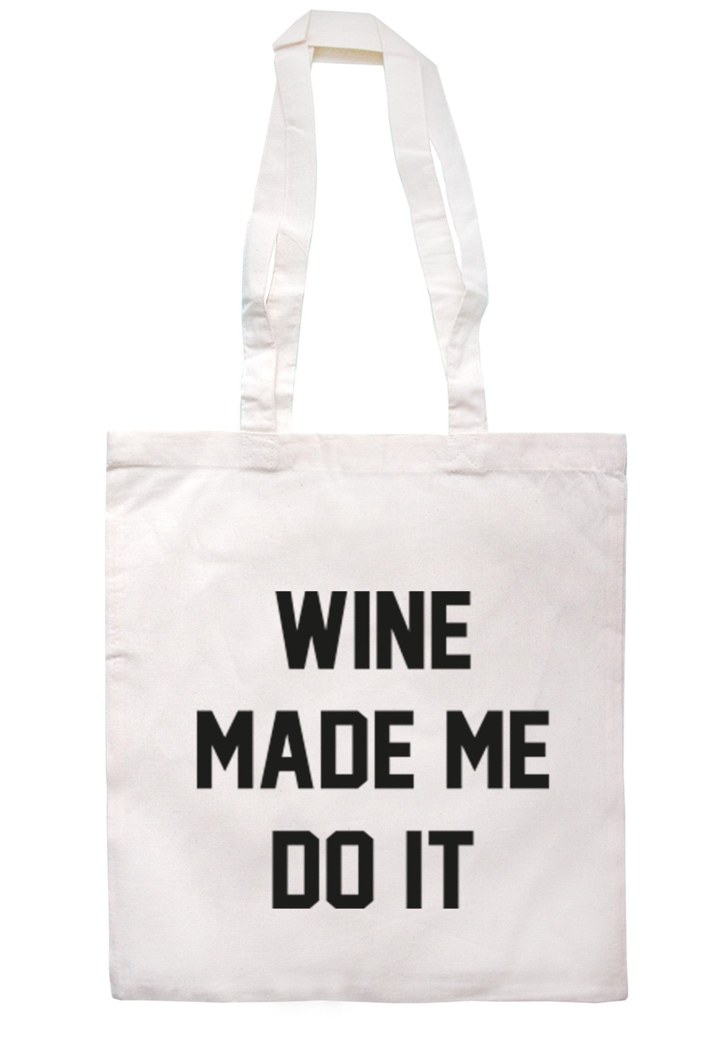 Wine Made Me Do It Tote Bag TB0011 - Illustrated Identity Ltd.