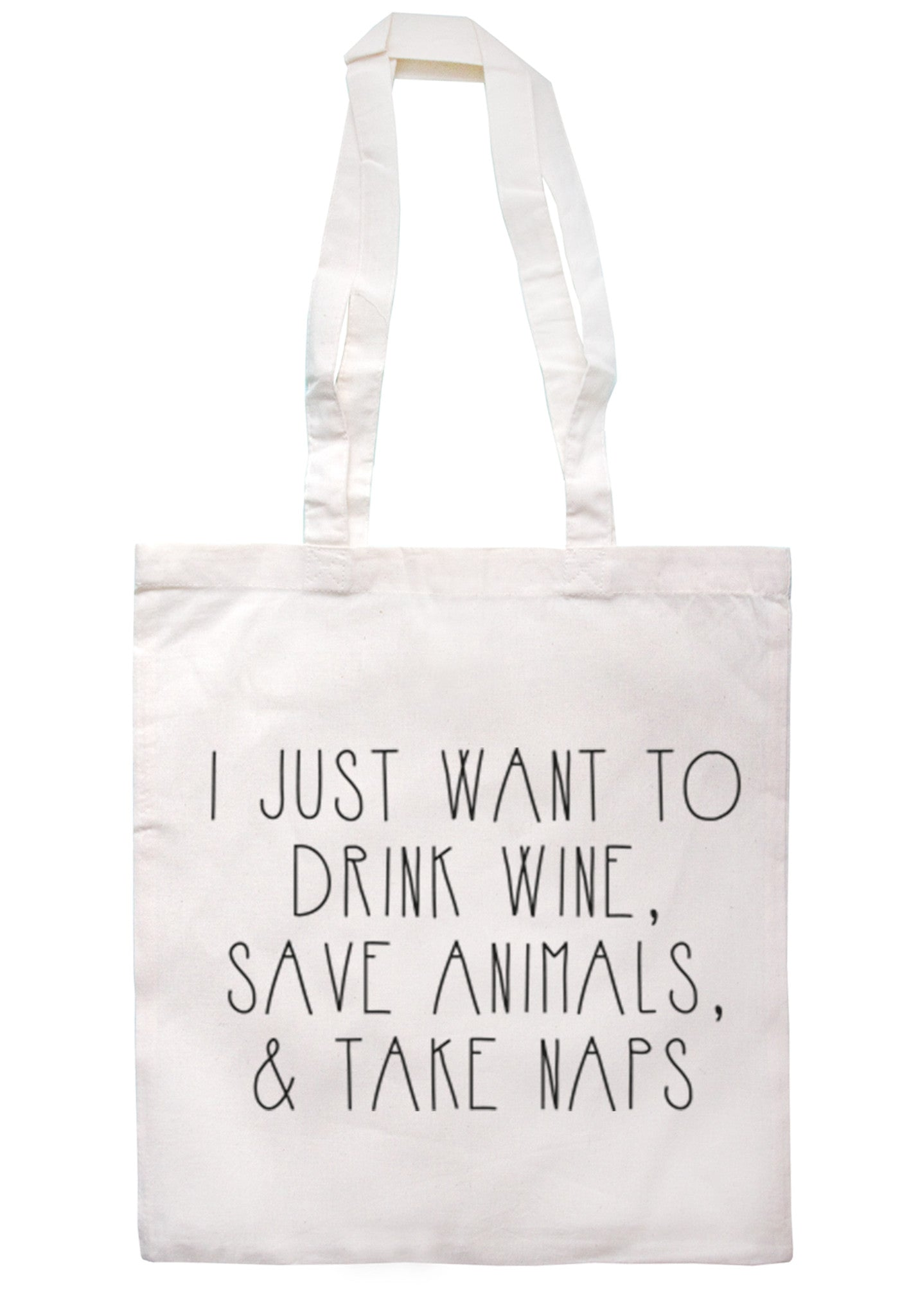 Drink Wine Save Animal Take Naps Tote Bag TB0064 - Illustrated Identity Ltd.