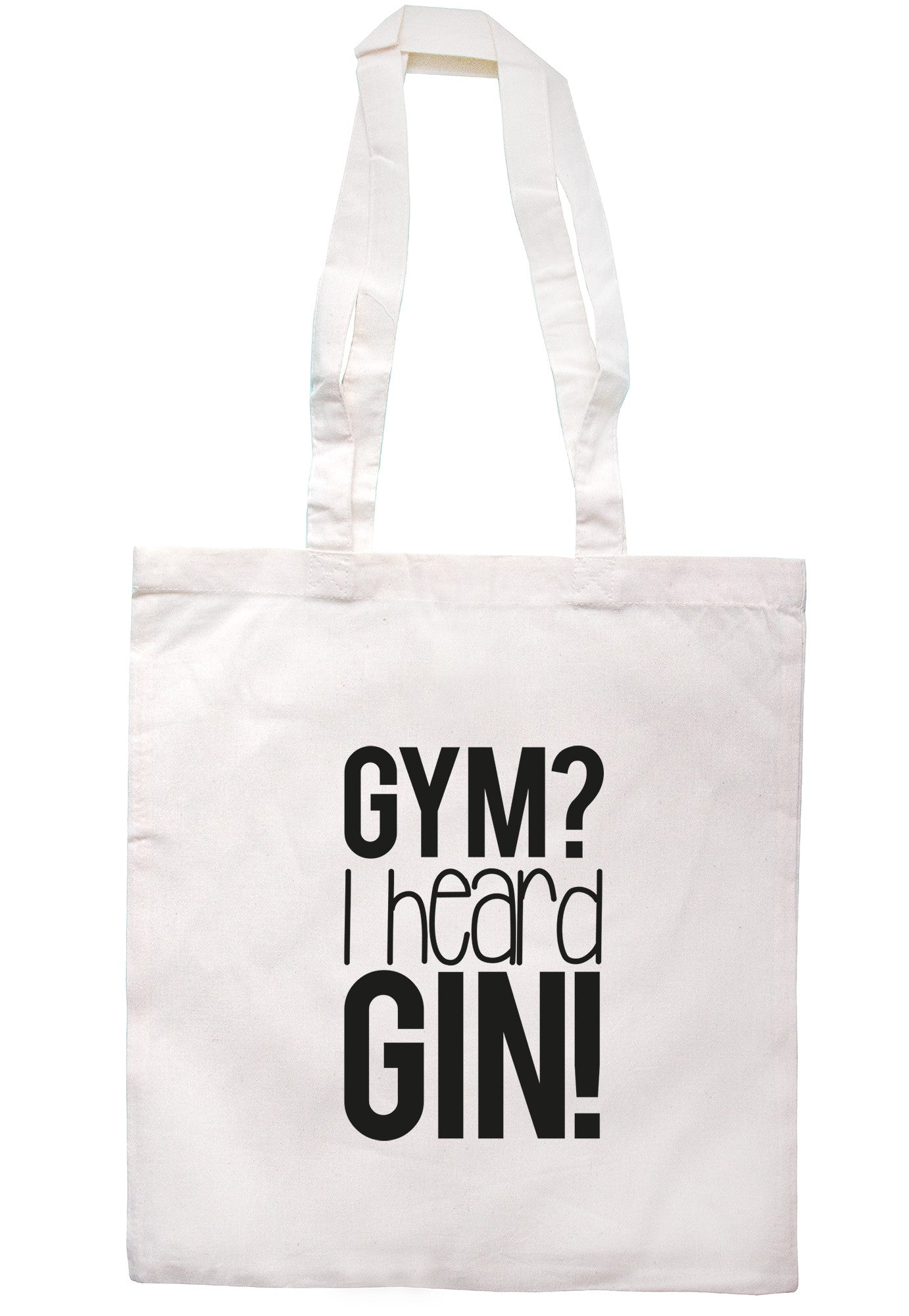 Gym? I Heard Gin! Tote Bag TB1100