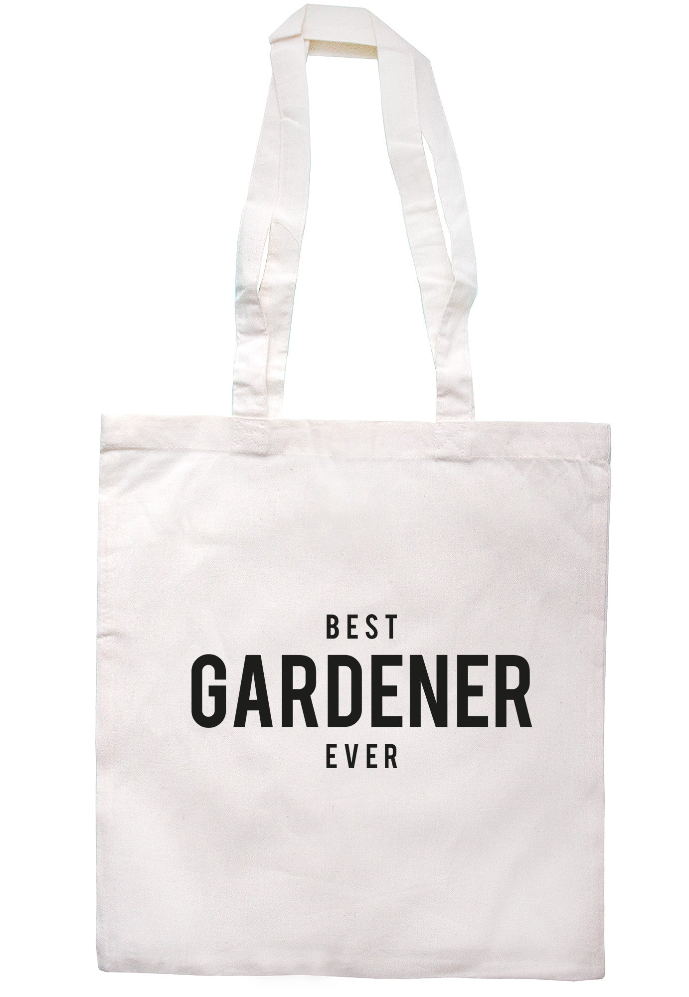 Best Gardener Ever Tote Bag TB1296