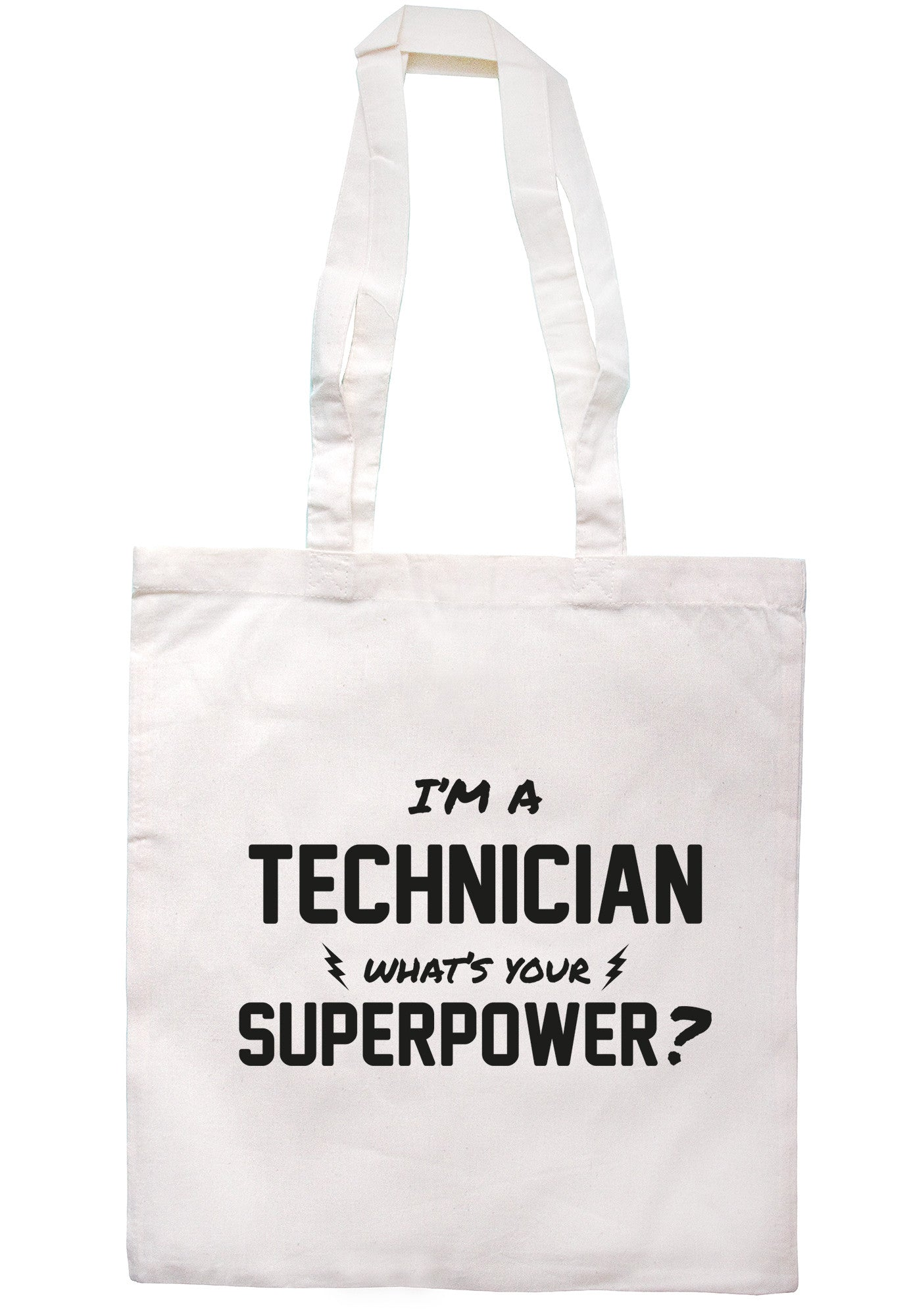 I'm A Technician What's Your Superpower? Tote Bag TB0504 - Illustrated Identity Ltd.