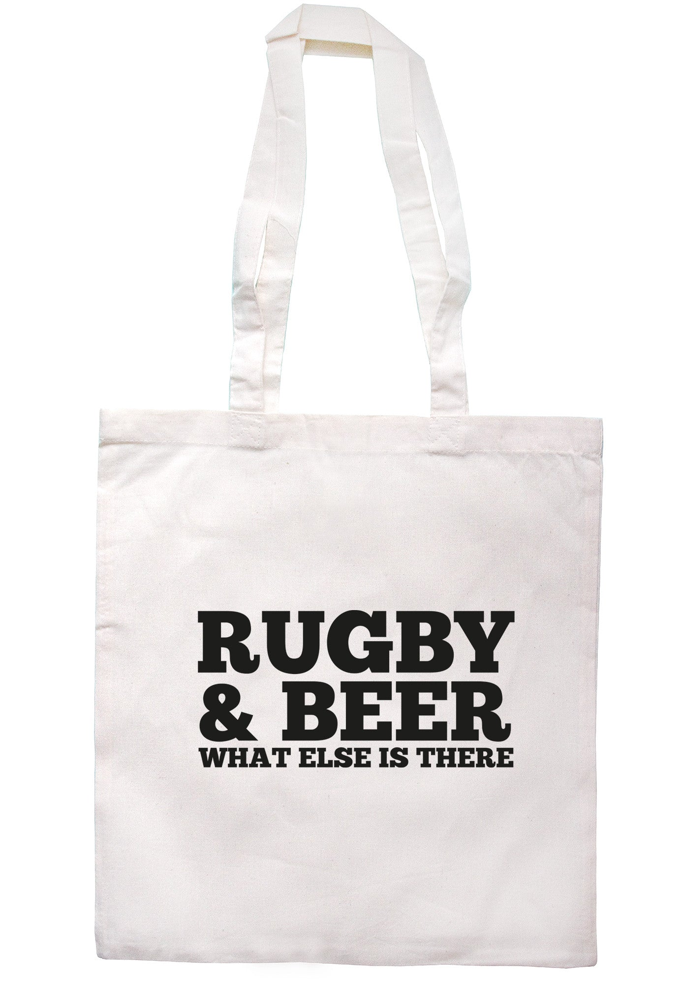 Rugby & Beer What Else Is There Tote Bag TB0467 - Illustrated Identity Ltd.
