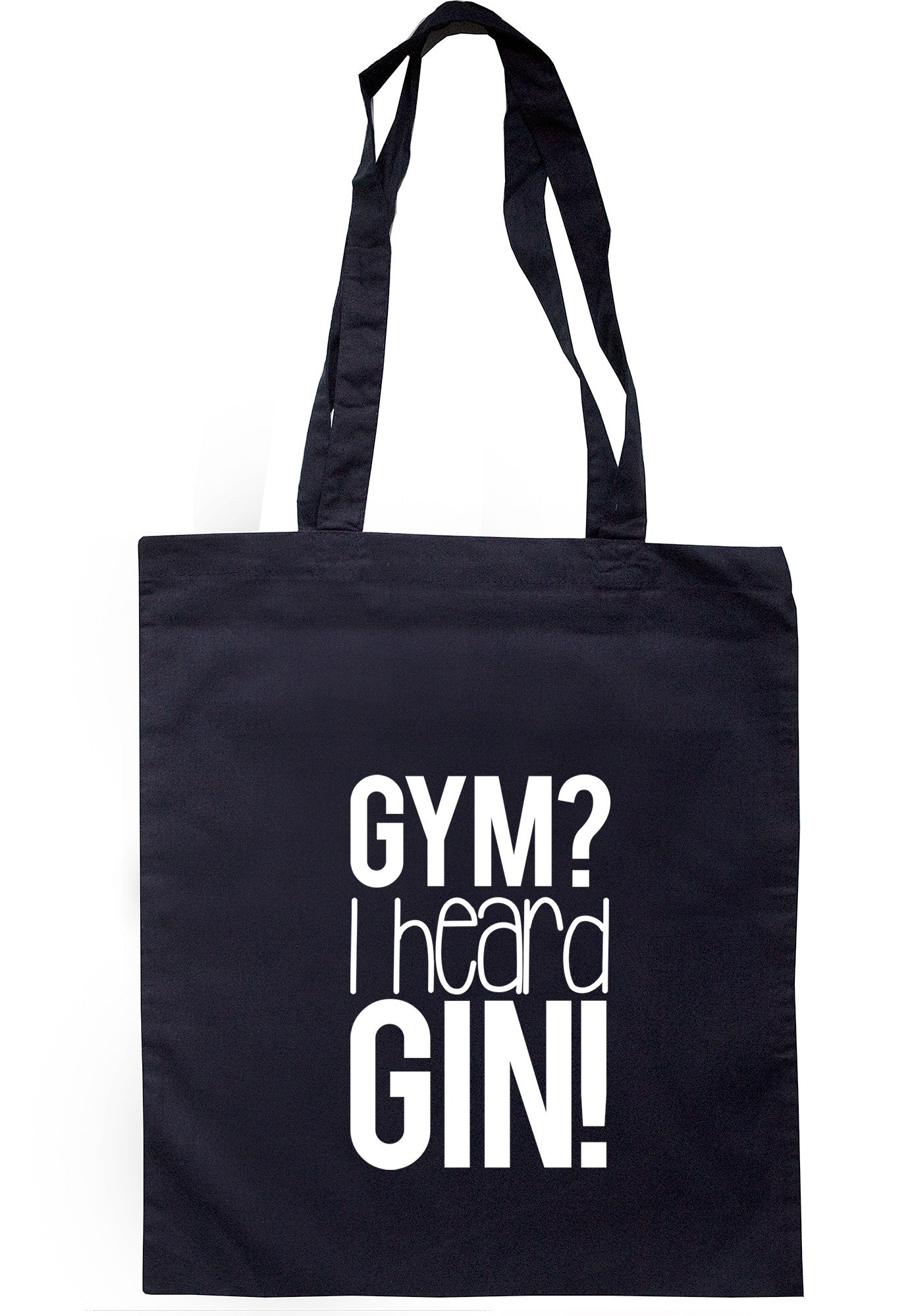 Gym? I Heard Gin! Tote Bag TB1100 - Illustrated Identity Ltd.
