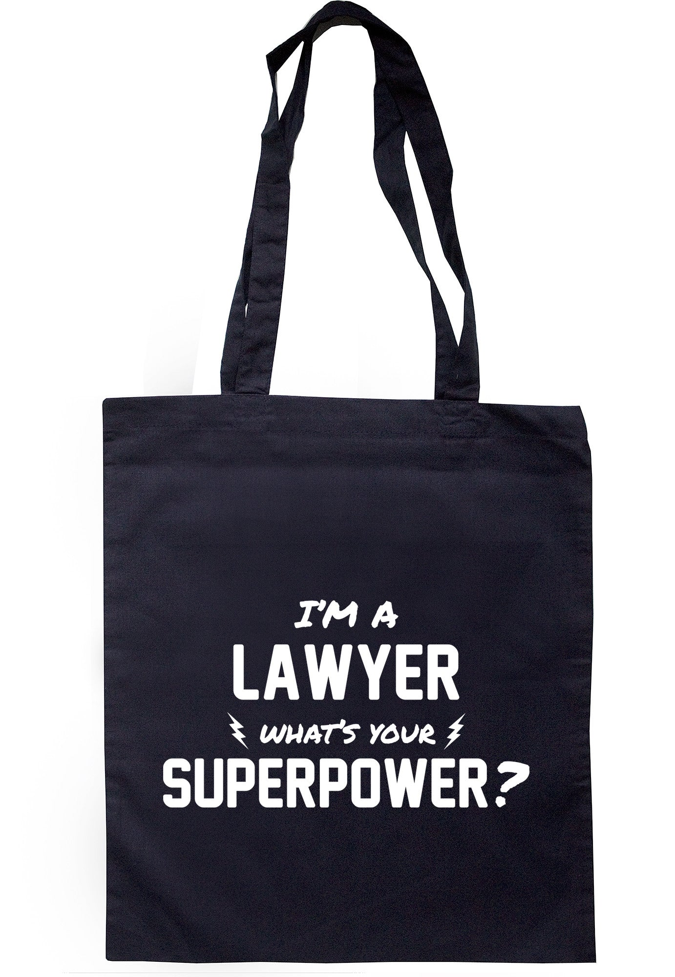 I'm A Lawyer What's Your Superpower? Tote Bag TB0525 - Illustrated Identity Ltd.