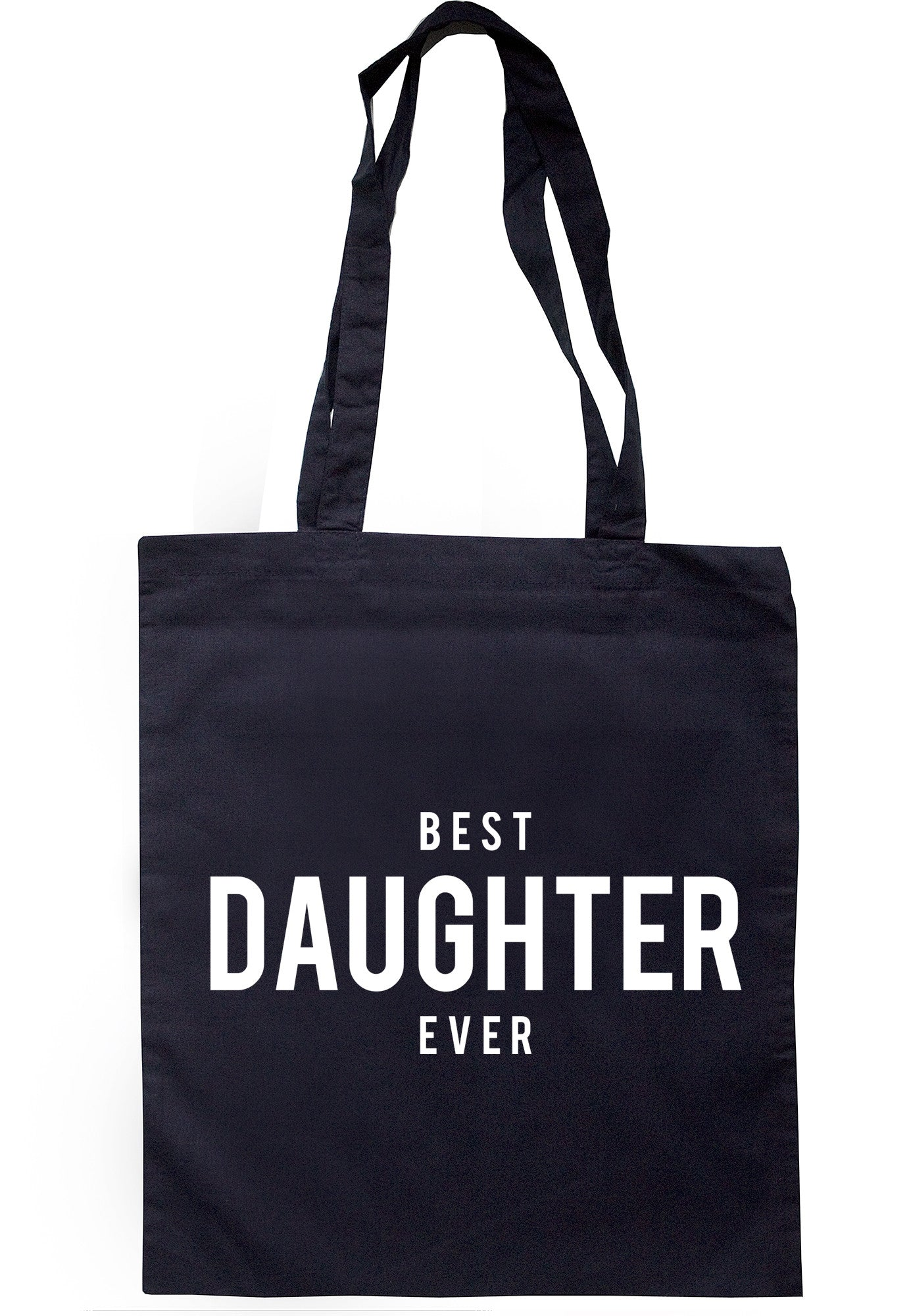 Best Daughter Ever Tote Bag TB1245 - Illustrated Identity Ltd.