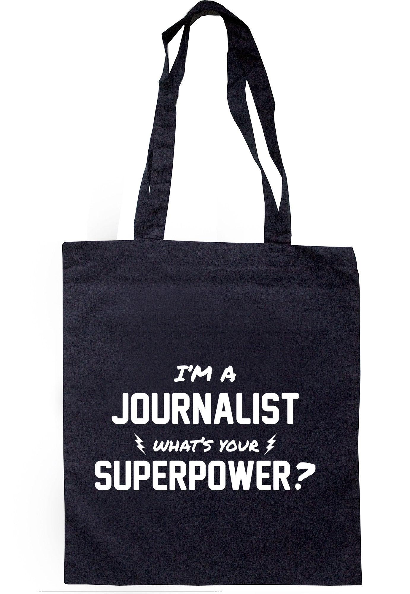 I'm A Journalist What's Your Superpower? Tote Bag TB0524 - Illustrated Identity Ltd.