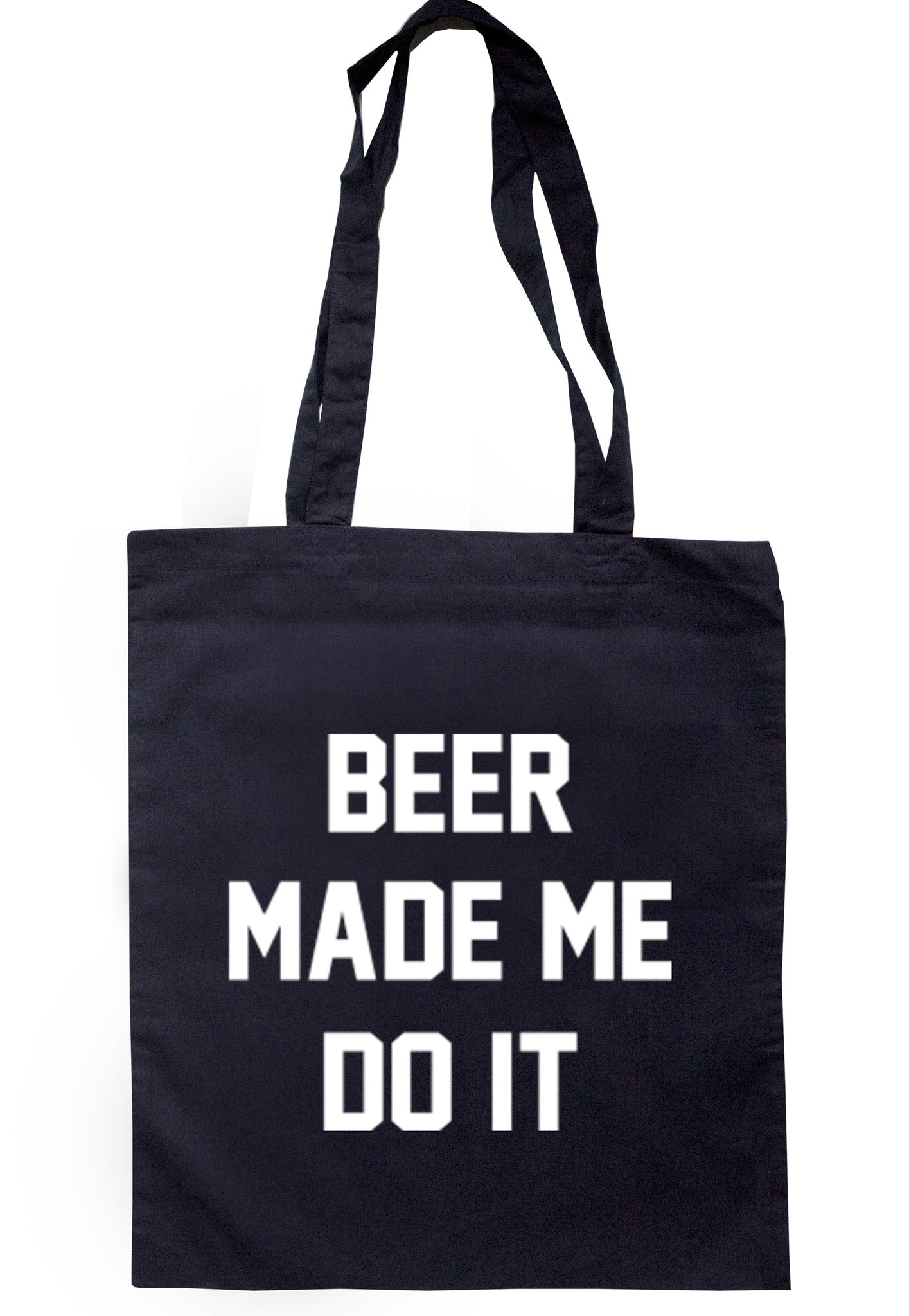 Beer Made Me Do It Tote Bag TB0018 - Illustrated Identity Ltd.