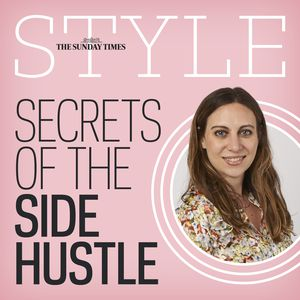 Secrets of the Side Hustle Sunday Times Style