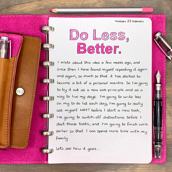 Do Less, Better...