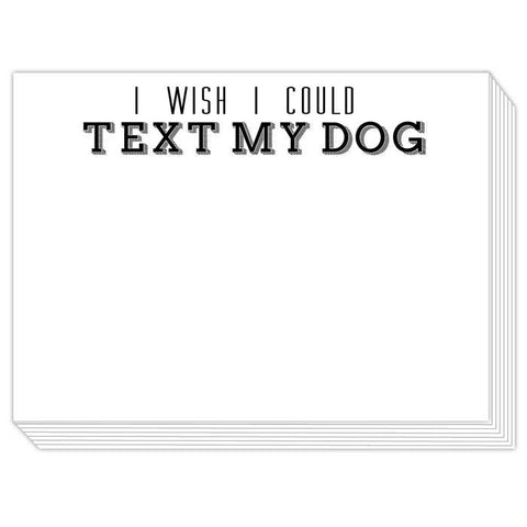 RosanneBeck Collections - I Wish I Could Text My Dog Slab Pad