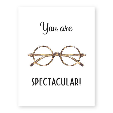 Donovan Designs You Are Spectacular Card