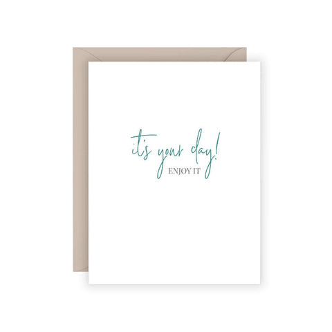 Carina Paper Co. - It's Your Day Card
