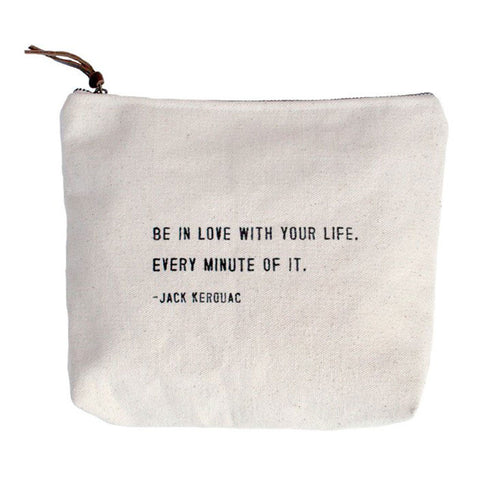 Canvas Bag:  Be in Love with your life