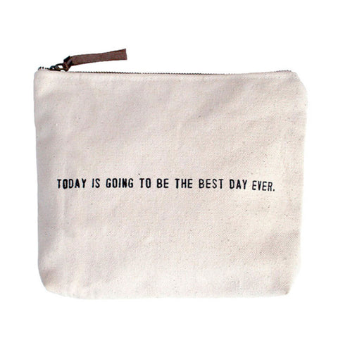 Canvas Bag: Today is the Best Day