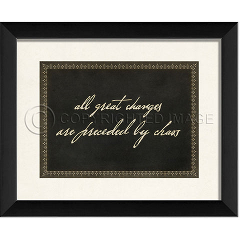 "Quote Prints-Framed-""All Great Change"""
