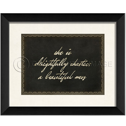 "Quote Prints-Framed-""Delightfully Chaotic"""