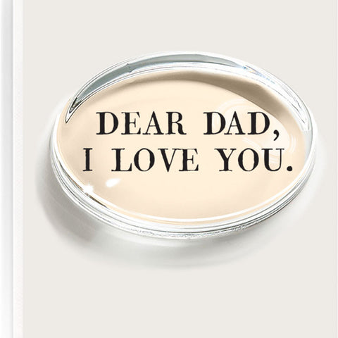 "Ben's Garden ""Dear Dad"" Paperweight"