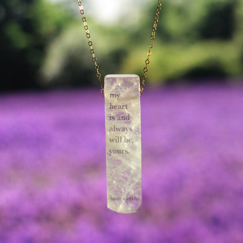 Fiction Jewelry - Quartz Jane Austen quote necklace