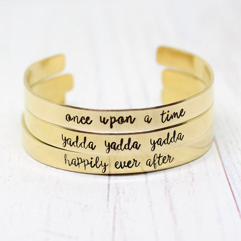 "Fiction Jewelry - ""once upon a time, yadda yadda yadda, happily ever after"" cuffs"