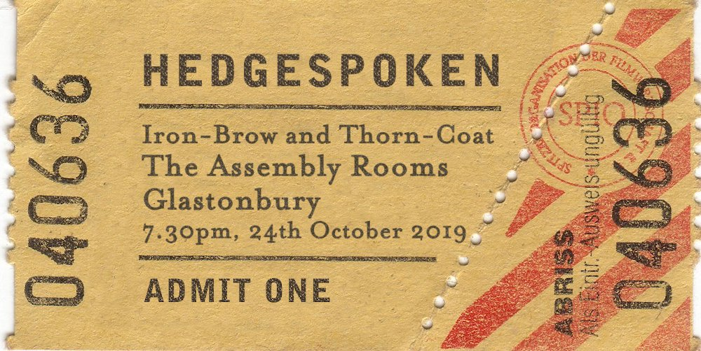 Iron-Brow and Thorn-Coat - 24th October 7.30pm - Assembly Rooms, Glastonbury