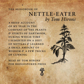 Nettle-Eater - the audiobook (read by Tom Hirons)
