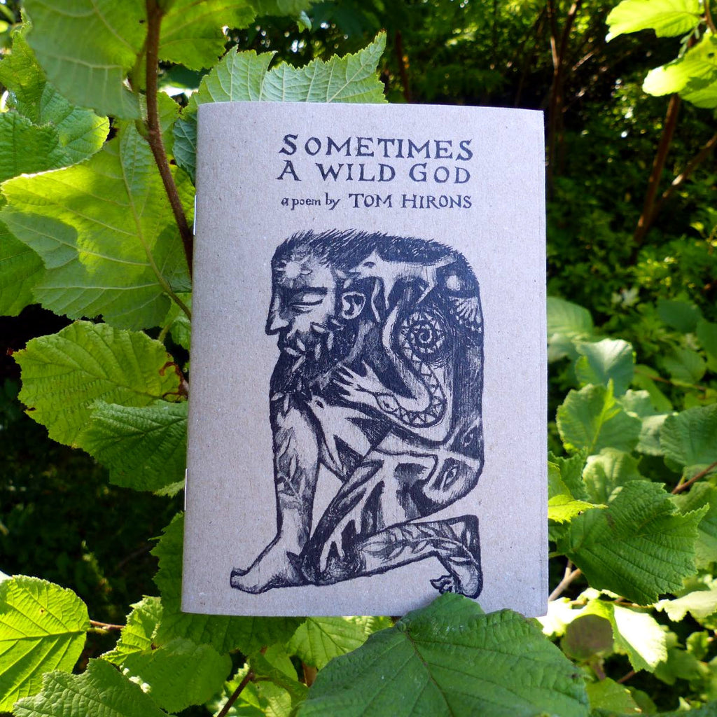 Sometimes a Wild God - the book - 2nd edition *PRE-ORDER*