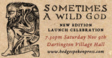 Sometimes a Wild God - 2019 edition launch celebration