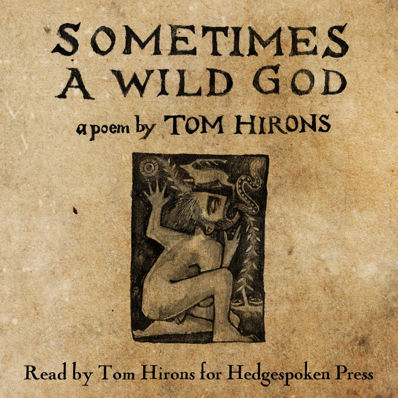 Sometimes a Wild God - mp3 (read by Tom Hirons)